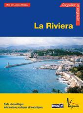 La Riviera: Ports et mouillages, Informations pratiques et touristiques