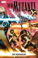 New Mutants   Die R  ckkehr PDF