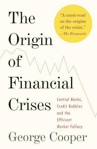 Download The Origin of Financial Crises Book