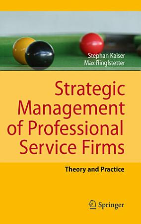 Strategic Management of Professional Service Firms PDF
