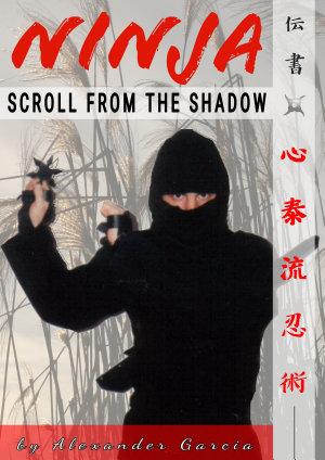 Kuji Kiri Ninjutsu  Scroll from the Shadow