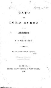 Cato [pseud.] to Lord Byron on the Immorality of His Writings