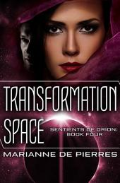 Transformation Space