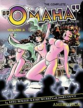 "The Complete ""Omaha"" the Cat Dancer: Volume 3"