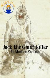 Jack the Giant Killer In Modern English (Translated)