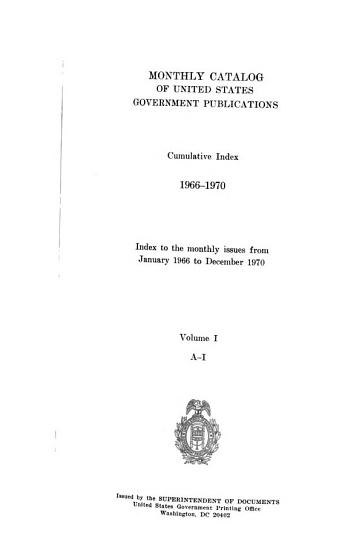 Monthly Catalog of United States Government Publications  Cumulative Index PDF
