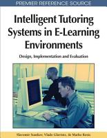 Intelligent Tutoring Systems in E Learning Environments  Design  Implementation and Evaluation PDF