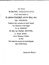 The Good Christian Never Dies: A Sermon Preached in the Parish Church of St. Andrew Undershaft, at the Funeral of William Berriman, D.D. February 10, 1749. By Glocester Ridley, ...