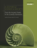 A History of Science in Society: From the ancient Greeks to the scientific revolution