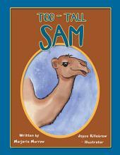 Too-Tall Sam
