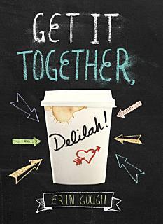 Get It Together  Delilah  Book