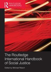 Routledge International Handbook of Social Justice