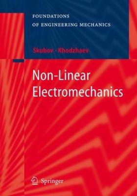 Non Linear Electromechanics