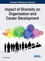 Impact of Diversity on Organization and Career Development PDF