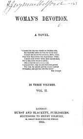 Woman's Devotion: A Novel, Volume 2