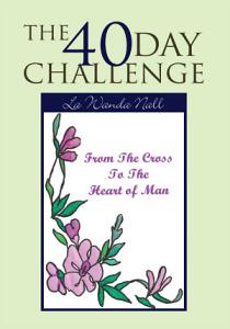 The 40 Day Challenge Book