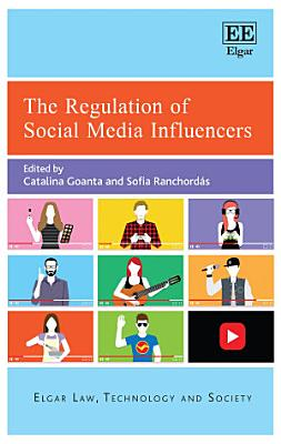 The Regulation of Social Media Influencers