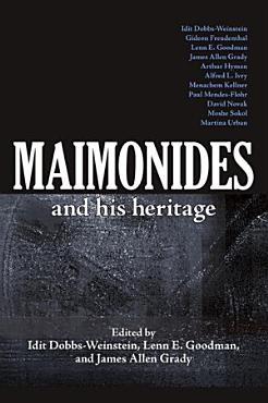 Maimonides and His Heritage PDF