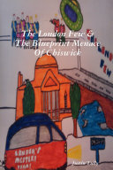 The London Few and the Blueprint Menace of Chiswick