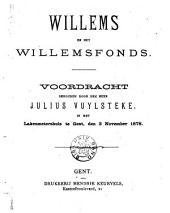 Willems en het Willemsfonds: voordracht