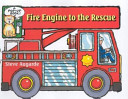 Fire Engine to the Rescue PDF