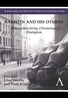 Bakhtin and his Others PDF