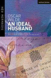 An Ideal Husband: Second Edition, Revised