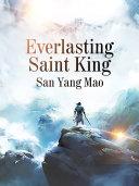 Everlasting Saint King