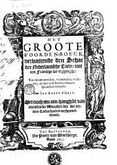Het groote woorden-boeck, vervattende den schat der nederlandsche taele, met een fransche uitlegginghe
