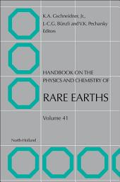 Handbook on the Physics and Chemistry of Rare Earths: Volume 41