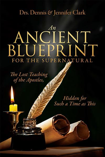 Download An Ancient Blueprint for the Supernatural Book