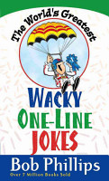 The World s Greatest Wacky One Line Jokes PDF