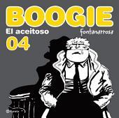 Boogie, el aceitoso 4