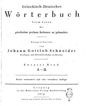 Griechisch deutsches W  rterbuch beym Lesen der griechischen profanen Scribenten zu gebrauchen  Ausgearbeitet Johann Gottlob Schneider     Erster   zweyter  band PDF