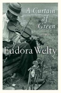 A Curtain of Green  and Other Stories Book