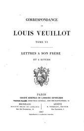 Correspondance de Louis Veuillot: Volume6