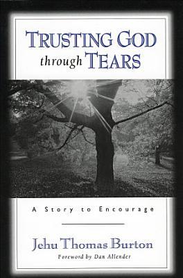 Trusting God through Tears PDF