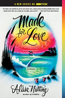 Made for Love Book