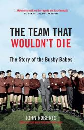 The Team That Wouldn't Die