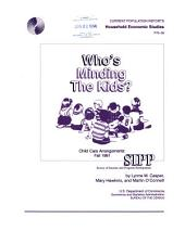 Who's Minding the Kids?: Child Care Arrangements, Fall 1991
