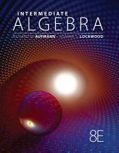Intermediate Algebra: Edition 8