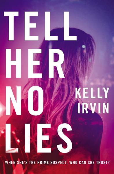 Download Tell Her No Lies Book