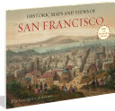 Historic Maps and Views of San Francisco