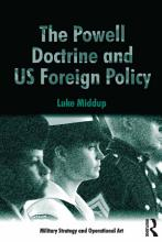 The Powell Doctrine and US Foreign Policy PDF