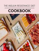 The Insulin Resistance Diet Cookbook Book PDF