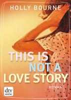 This is not a love story PDF