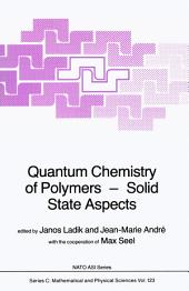 Quantum Chemistry of Polymers — Solid State Aspects