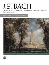 Jesu, Joy of Man's Desiring: Late Intermediate Piano Solo