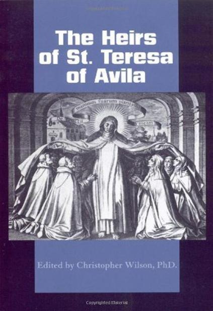 The Heirs of St. Teresa of Ávila