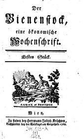 Der Bienenstock, eine Ökonomische Wochenschrift: Band 1